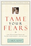Tame Your Fears (2003) Paperback