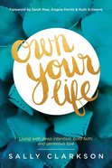 Own Your Life Paperback
