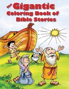 Gigantic Colouring Book of Bible Stories Paperback