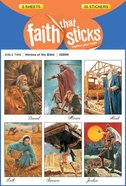 Heroes of the Bible (6 Sheets, 36 Stickers) (Stickers Faith That Sticks Series)