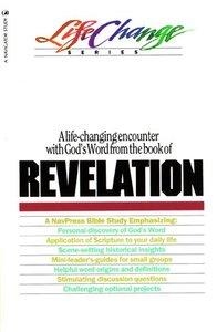 Revelation (Lifechange Study Series)