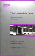 The Crisis and the Quest (Paternoster Biblical & Theological Monographs Series)