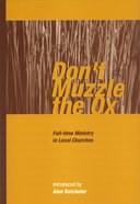 Dont Muzzle the Ox Paperback