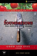 Foundations: Good and Evil (Participant's Guide) Paperback