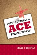 English Grammar to Ace Biblical Hebrew eBook