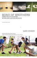 Bond of Brothers Paperback