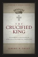 The Crucified King Paperback