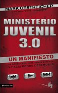 Ministerio Juvenil 3.0 (Youth Ministry 3.0) Paperback