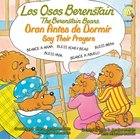 Oran Antes De Dormir (Say Their Prayers - Berenstain Bears) (Los Osos Berenstain Series) Paperback