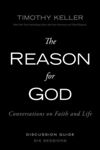 The Reason For God (Participants Guide)