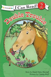 Double Trouble (I Can Read!2/horse Named Bob Series)