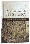 Ancient Israel's History Hardback