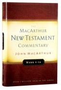 Mark 9-16 (Macarthur New Testament Commentary Series) Hardback