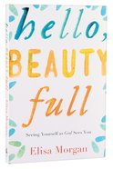 Hello, Beauty Full Paperback