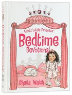 God's Little Princess Bedtime Devotional (Gigi, God's Little Princess Series) Hardback