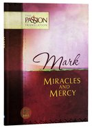 TPT Mark: Miracles and Mercy (Black Letter Edition)