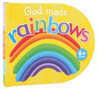 God Made Rainbows Board Book