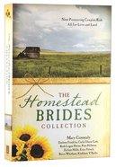 9in1: The Homestead Brides Collection Paperback