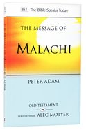 "Message of Malachi, The: ""I Have Loved You', Says the Lord (Bible Speaks Today Series) Paperback"