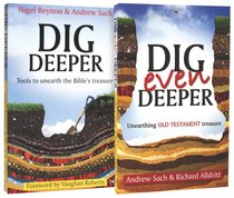 Dig Deeper: Unearthing Bible Treasure 2-Pack (2 Vols)
