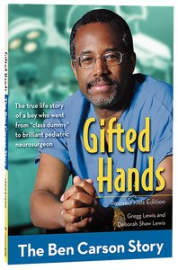 Gifted Hands - the Ben Carson Story (Kids Edition) (Zonderkidz Biography Series (Zondervan))