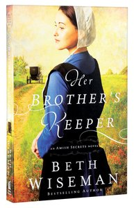 Her Brothers Keeper (#01 in Amish Secrets Novel Series)