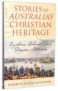 Stories of Australia's Christian Heritage