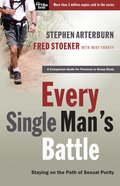 Every Single Man's Battle (Every Man Series) Paperback