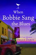 When Bobbie Sang the Blues Paperback