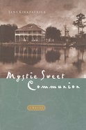 Mystic Sweet Communion Paperback