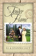 The Tender Flame (#03 in Mail Order Bride Series) Paperback