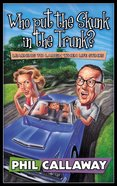 Who Put the Skunk in the Trunk? Paperback