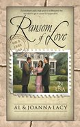 Ransom of Love (#05 in Mail Order Bride Series) Paperback