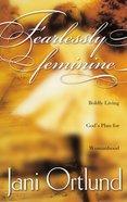 Fearlessly Feminine Paperback
