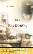 The Day of Reckoning (#02 in Baxter Series) Paperback