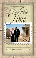 So Little Time (#09 in Mail Order Bride Series) Paperback