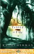 Tested By Fire (#01 in Baxter Series) Paperback