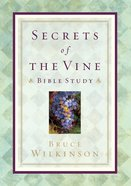 Secrets of the Vine Bible Study Paperback