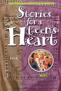 Stories For a Teen's Heart (Book 3) Paperback