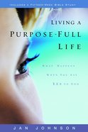 Living a Purpose-Full Life Paperback