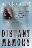 Distant Memory Paperback
