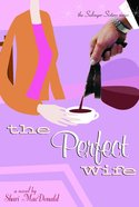 The Perfect Wife (#03 in Salinger Sisters Series) Paperback