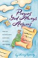 Prayers God Always Answers Paperback