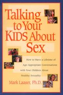 Talking to Your Kids About Sex Paperback