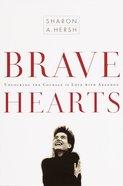 Brave Hearts Paperback