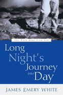 Long Night's Journey Into Day Paperback