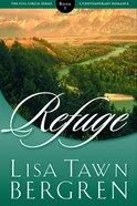 Refuge (#01 in Full Circle Series)