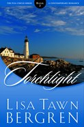 Torchlight (#02 in Full Circle Series) Paperback