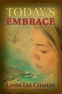 Today's Embrace (#03 in East Of The Sun Series) Paperback