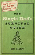The Single Dad's Survival Guide Paperback